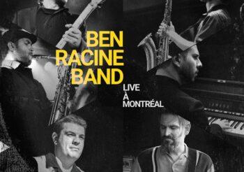 Ben Racine Band… Live à Montréal