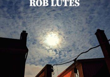 Come Around : Rob Lutes